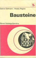 Bausteine - Német feladatgyűjtemény érettségizők számára