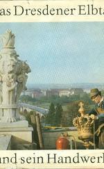 Das Dresdner Elbtal und sein Handwerk