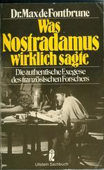 Was Nostradamus wirklich sagte