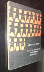 Mariweka Piaroa indián mítoszok Népek meséi