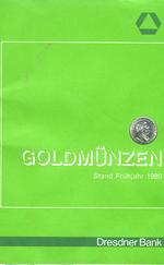 Goldmünzen, Stand Frühjahr 1980