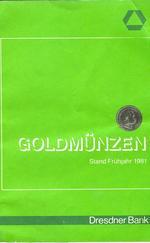 Goldmünzen, Stand Frühjahr 1981