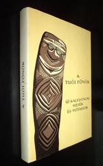 A tuói főnök Új-Kaledóniai mesék Népek meséi
