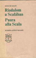 Riadalom a Scalában - Paura alla Scala