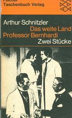 Das weite Land - Professor Bernhardi - Zwei Stücke