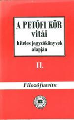 A Petőfi Kör vitái hiteles jegyzőkönyvek alapján II.