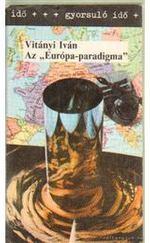 """Az """"Európa-paradigma"""" - Európai kultúra – világkultúra"""