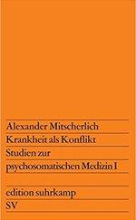 Krankheit als Konflikt - Studien zur psychosomatischen Medizin I