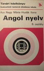 Angol nyelv ( szakosított tantervű általános iskola 6. osztály)