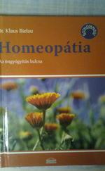 Homeopátia - Az öngyógyítás kulcsa