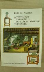 A textilipari technikák termelékenységének története - (XIII-XX. század)