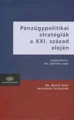 Pénzügypolitikai stratégiák a XXI. Század elején