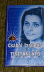 Csabai Izabella: A tisztánlátó (Beszélgetések halott férjemmel)