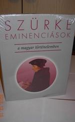 Szürke eminenciások a magyar történelemben