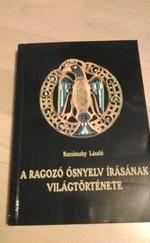 A ragozó ősnyelv írásának világtörténete