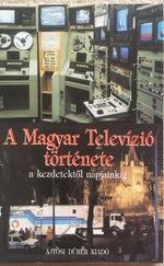 A Magyar Televízió története