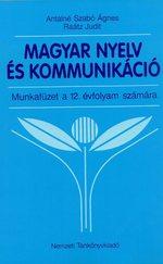 Magyar Nyelv és KOmmunikáció munkafüzet a 12. évfolyam számára