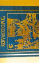 Lev Tolsztoj: Szevasztopol/A két huszártiszt