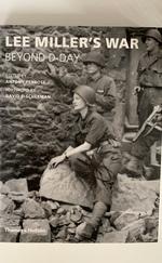LEE MILLER'S WAR - BEYOND D-DAY
