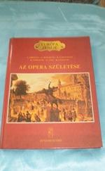 Európa zenéje : Az opera születése