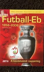 Futball-Eb 1958-2008 - A kezdetektől napjainkig