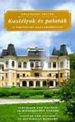 Kastélyok és paloták a történelmi Magyarországon