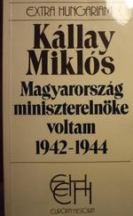 Magyarország miniszterelnöke voltam 1942-1944 I-II
