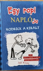 Rodrick a király - Egy ropi naplója