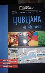 Ljubjana és környéke- Városjárók Zsebkalauza
