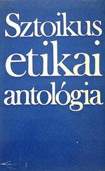 Sztoikus etikai antológia