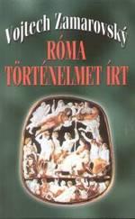 Róma történelmet írt