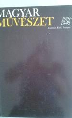 Magyar művészet I-II. (1919-1945)